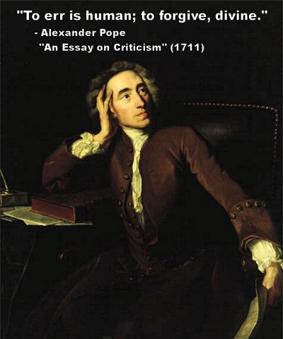 Alexander Pope, To err is human to forgive divine-8x6[1]